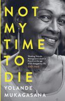 Cover of Not my time to die: a test