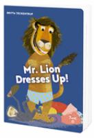 Mr. Lion Dresses up