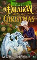 Dragon For Christmas