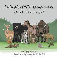 Animals of Nimaamaa-aki