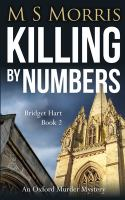 Killing by numbers : an Oxford murder mystery