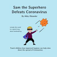 Sam the superhero defeats coronavirus