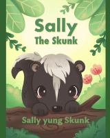 Sally The Skunk