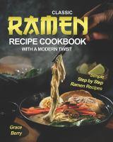 Cover of Classic Ramen Recipe Cookb