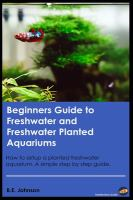 Beginner's Guide to Freshwater and Freshwater Planted Aquariums