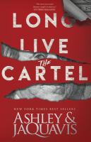 Long Live the Cartel