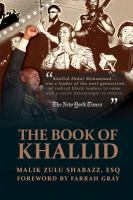 THE BOOK OF KHALLID: THE UNTOLD STORY OF KHALLID ABDUL MUHAMMAD, MILITANT PROPHET TO TODAY'S RADICAL GENERATION