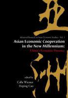 Asian Economic Cooperation in the New Millennium