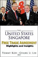 The United States Singapore Free Trade Agreement
