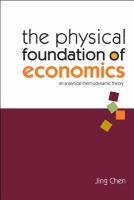 The Physical Foundation of Economics