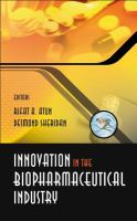 Innovation in the Biopharmaceutical Industry