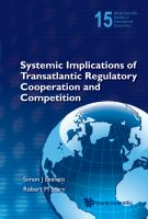 Systemic Implications of Transatlantic Regulatory Cooperation and Competition