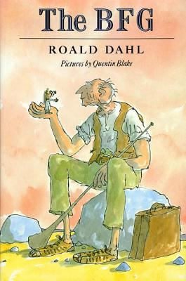 Cover image for The BFG / Roald Dahl ; pictures by Quentin Blake.