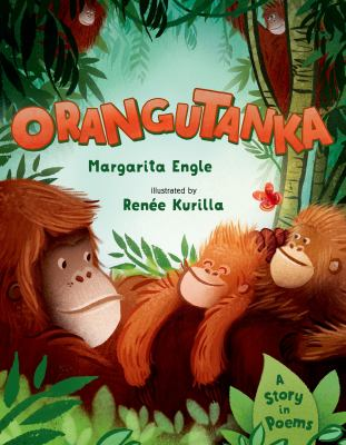 Cover image for Orangutanka : a story in poems