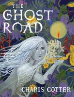 Cover image for The Ghost Road