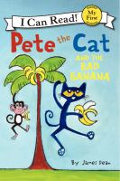 Pete the Cat and the Bad Bananna