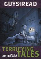 Guys Read Terrifying Tales by Jon Scieszka