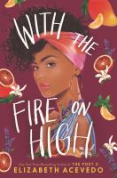 Cover image for With the fire on high
