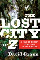 Cover image for The lost city of Z :