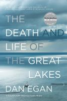 Cover image for The death and life of the Great Lakes