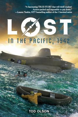 Lost in the Pacific, 1942 by Tod Olson