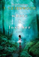 Cover image for Where I lost her