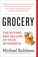Cover image for Grocery: The Buying and Selling of Food in America