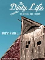Cover image for The dirty life
