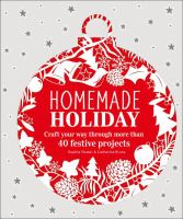 Cover image for Homemade holiday :