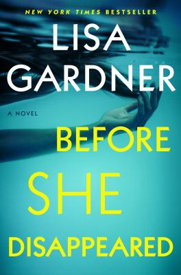 Cover image for Before she disappeared : a novel