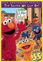 Elmo's world  : the street we live on!