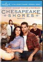 Chesapeake Shores. Complete season 1