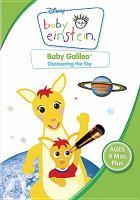 Baby Einstein. Baby Galileo  : discovering the sky