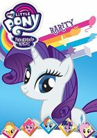 My little pony friendship is magic. Rarity.