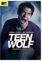 Teen Wolf. Season 6,  Part 2.