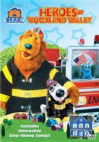 Bear in the big blue house. Heroes of Woodland Valley