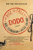 The rise and fall of D.O.D.O. : a novel