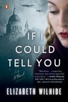If I could tell you : a novel