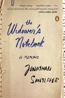 The widower's notebook : a memoir