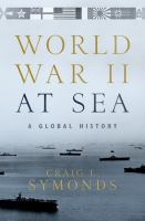 World War II at sea : a global history