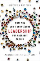 What you don't know about leadership, but probably should : applications to daily life