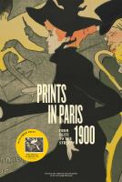 Prints in Paris 1900 : from elite to the street