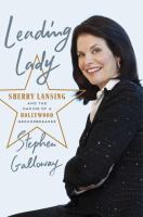 Leading lady : Sherry Lansing and the making of a Hollywood groundbreaker
