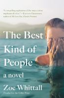 The best kind of people : a novel