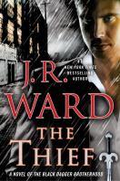The thief : a novel of the Black dagger brotherhood
