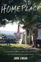 Homeplace : a Southern town, a country legend, and the last days of a mountaintop honky-tonk