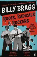 Roots, radicals and rockers : how skiffle changed the world