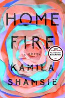 Home fire : a novel