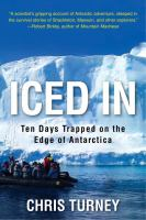 Iced in : ten days trapped on the edge of Antarctica