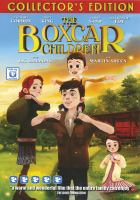 The boxcar children Phase 4 Films ; Castaway Entertainment and Freeman Angel Films present a Hammerhead Production.